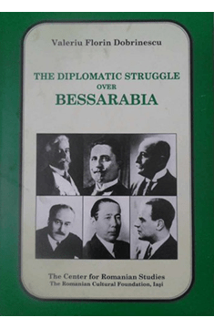The Diplomatic Struggle over Bessarabia