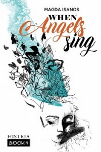 When Angels Sing: Poetry and Prose