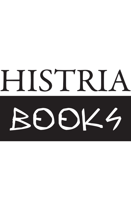 Histria Books Signs Exclusive Worldwide Sales, Marketing, and Distribution Agreement with Casemate Group