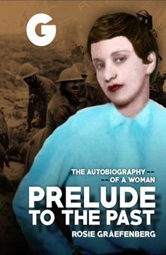 Prelude to the Past Rosie Gräefenberg