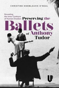 Revealing the Inner Contours of Human Emotion: Preserving the Ballets of Anthony Tudor