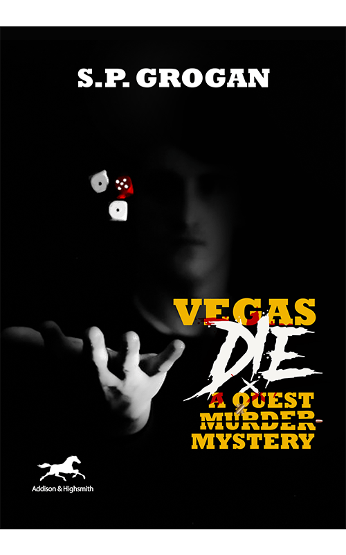 """""""A Treasure Hunt within a Thriller"""" Vegas Die –New Quest Mystery™ coming September 15. Pre Order Now"""