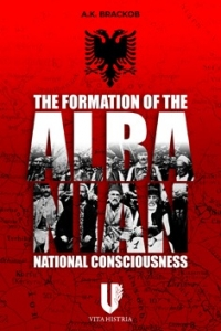 The Formation of the Albanian National Consciousness