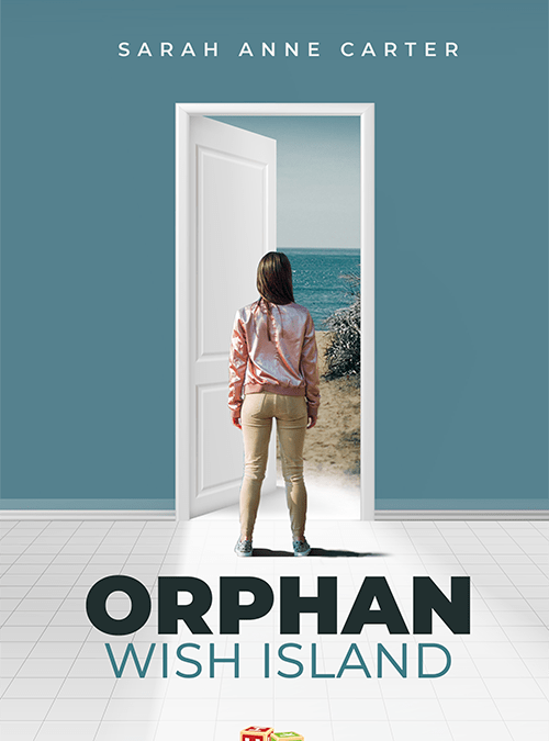 Orphan Wish Island by Sarah Anne Carter