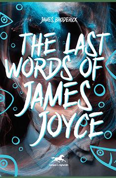 The Last Words of James Joyce