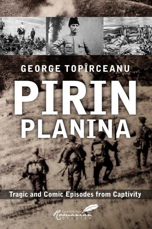 Pirin Planina – Tragic and Comic Episodes from Captivity